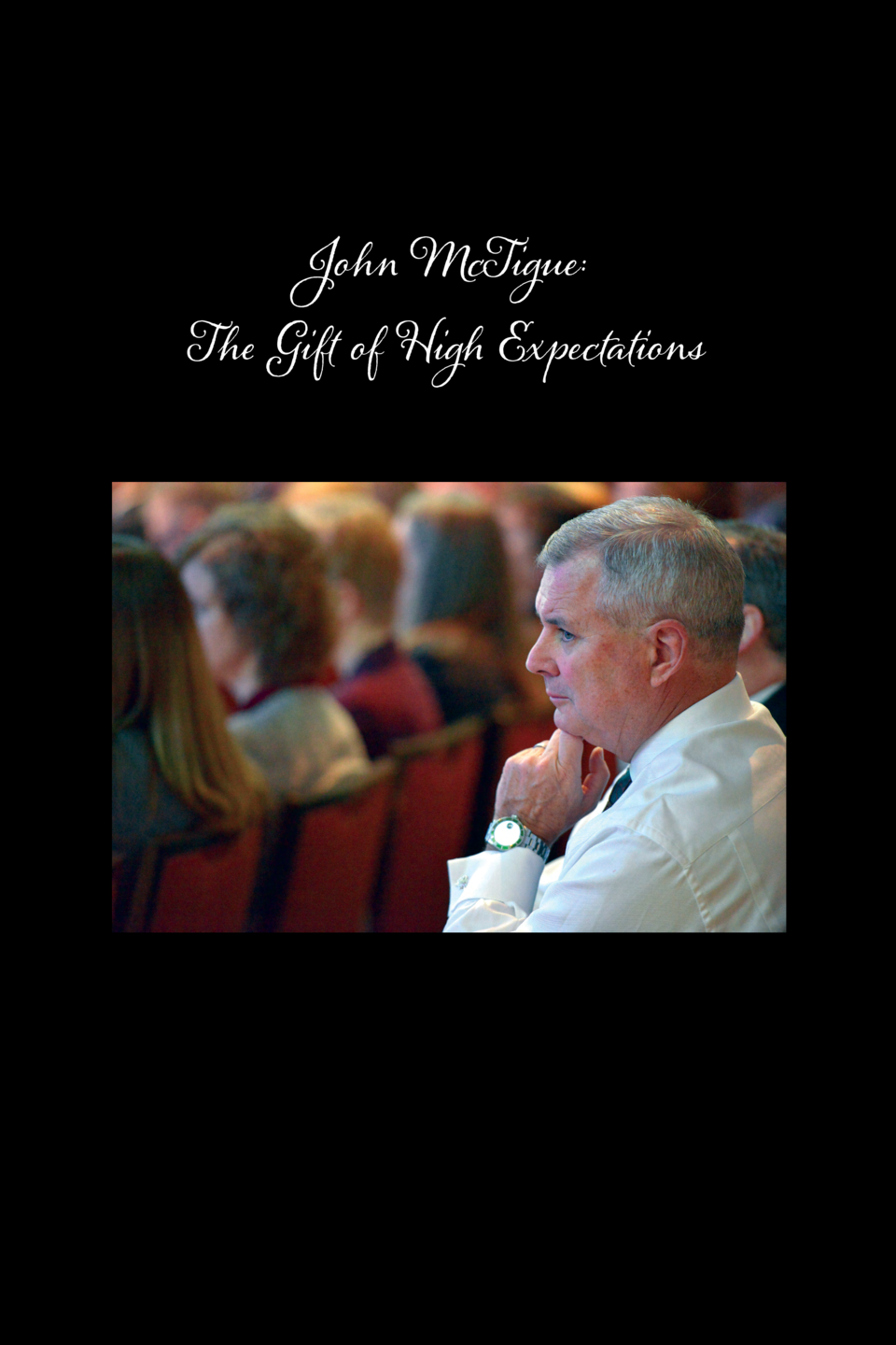 John McTigue   The Gift of High Expectations